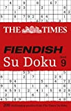 The Times Fiendish Su Doku Book 9: 200 Challenging Puzzles from the Times