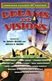 Dreams and Visions, M. Jerry Weiss and Helen S. Weiss, 0765351072