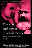 Property and Power in Social Theory, Dick Pels, 041518780X