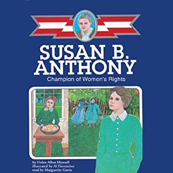 susan b anthony champion of womens rights