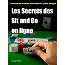 Les Secrets des Sit and Go (French Edition)