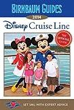 Birnbaum's Disney Cruise Line 2014 (Birnbaum Guides)