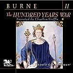 The Hundred Years War, Volume 2 | Alfred H. Burne