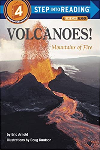 Amazon.com: Volcanoes! Mountains of Fire (Step-Into-Reading, Step ...