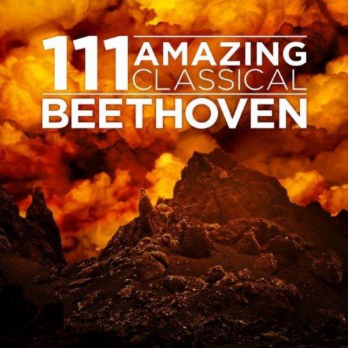 111 Amazing Classical: Beethoven