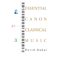 The Essential Canon of Classical Music book cover