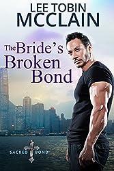The Bride's Broken Bond (Christian Romance): Sacred Bond Series Book 2