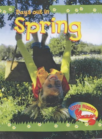 (Little Nippers: Days Out in Spring (Little Nippers) by Vic Parker (2004-01-08))