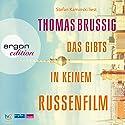 Das gibts in keinem Russenfilm Hörbuch von Thomas Brussig Gesprochen von: Stefan Kaminski
