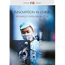 Innovation in China: Challenging the Global Science and Technology System