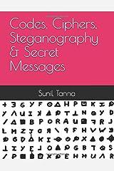 Codes, Ciphers, Steganography & Secret Messages Paperback