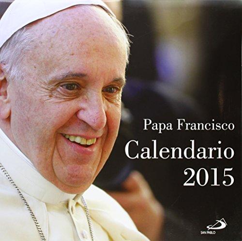 Calendario Papa Francisco 2015