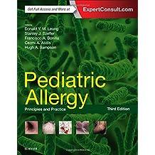Pediatric Allergy: Principles and Practice