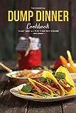 Best Martha Stephenson Easy Cookbooks - The Essential Dump Dinner Cookbook: 'Dump' And Go Review