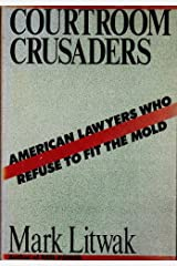 Courtroom Crusaders Hardcover