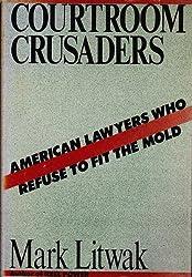 Courtroom Crusaders