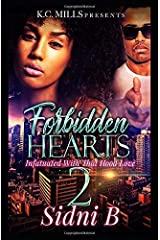 Forbidden Hearts 2: Infatuated With That Hood Love Paperback