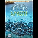 A Matter of Trust | Robin Pilcher