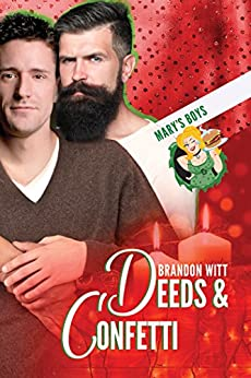 Release Day Review: Deeds and Confetti (Mary's Boys #4) by Brandon Witt