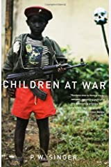 By P. W. Singer - Children at War: 1st (first) Edition Paperback