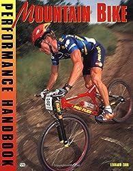 Mountain Bike Performance Handbook (Bicycle Books)