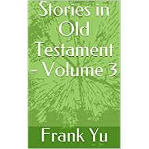 Stories in Old Testament - Volume 3