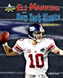 Eli Manning and the New York Giants, Michael Sandler, 1597167363