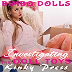 Investigating the Doll Toys: Bimbo Dolls, Book 4 |  Kinky Press