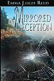 Mirrored Deception, Emma Reed, 147931076X