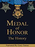 Medal of Honor: The History
