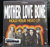Mother Love Bone: Hold Your Head Up / Holy Roller Vinyl 7