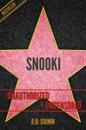 Snooki Williams Unauthorized & Uncensored (All Ages Deluxe Edition with - Snooki Short