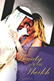 Beauty and the Sheikh, Isabel French, 0595357881