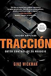Traccion: Obtén Control de Tu Negocio (Spanish Edition)