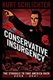 Book cover from Conservative Insurgency by Kurt Schlichter