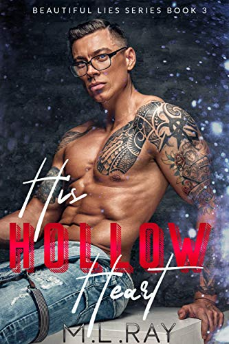 His Hollow Heart: Holiday Romance New Release (Beautiful Lies Romantic Suspense Series Book 3)