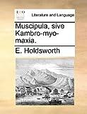 Muscipula, Sive Kambro-Myo-Maxia, E. Holdsworth, 1170557856