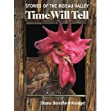 Time Will Tell: Stories of the Rideau Valley