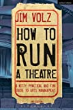 How to Run a Theatre 2nd Edition