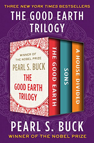 The Good Earth Trilogy: The Good Earth, Sons, and A House Divided ()