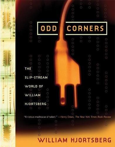 Odd Corners: The Slip-Stream World of William Hjortsberg pdf epub