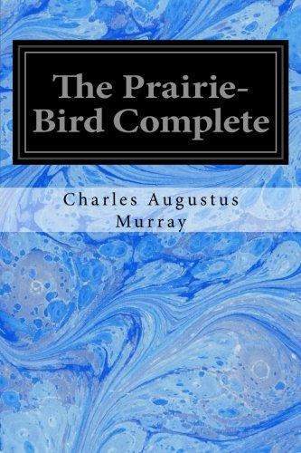 The Prairie-Bird Complete pdf