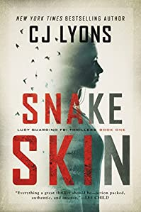 Snake Skin by CJ Lyons ebook deal