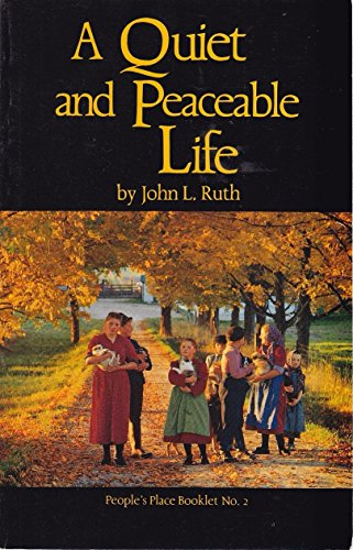 Quiet and Peaceable Life (A People's Place booklet) (Booklet Peoples Place)