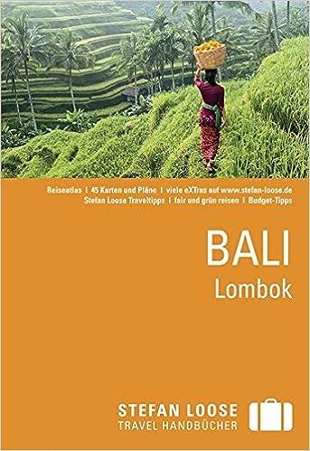 Stefan Loose Reisefuhrer Bali Lombok 9783770167456 Amazon Com Books