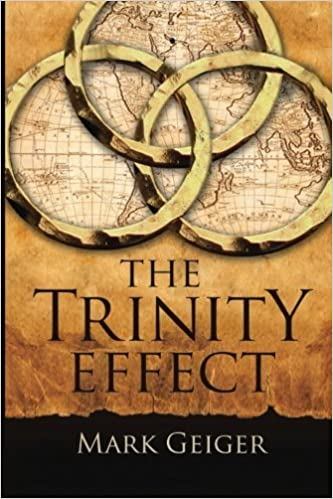 The Trinity Effect by Mark Geiger (2014-03-08)