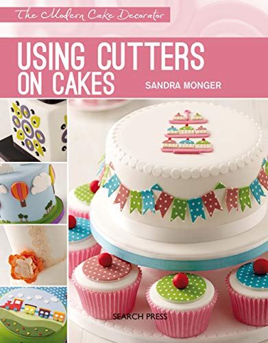 Modern Cake Decorator: Using Cutters on Cakes ()