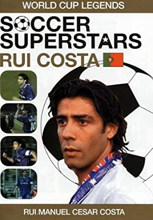 Soccer Superstars: World Cup Heroes - Rui Costa [DVD]