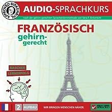 Französisch gehirn-gerecht: 2. Aufbau (Birkenbihl Sprachen) Hörbuch von Vera F. Birkenbihl Gesprochen von:  div.