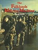 The Falklands Military Machine, Oakley, Derek, 0946771243